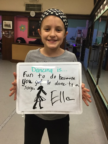 """…fun to do because you get to dance to a song."" -Ella"